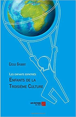 Couverture d'ouvrage: Les enfants expatriés : Enfants de la Troisième Culture