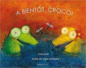Couverture d'ouvrage: A bientôt, Croco!